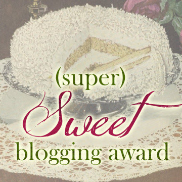 Super Sweet Blogging Awards